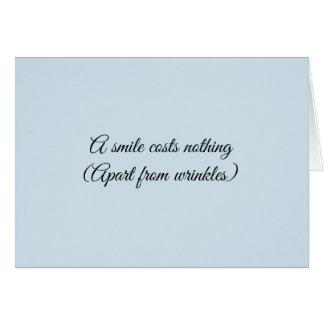 Un sourire coûte seulement des rides : cartes de