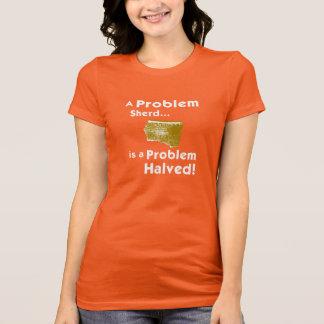 Un T-shirt de femmes de Sherd de problème