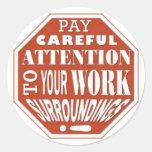 Une attention particulière de salaire à vos sticker rond