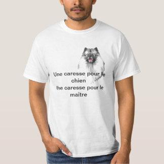 """""""Une caresse pour le chien... T-shirt"""
