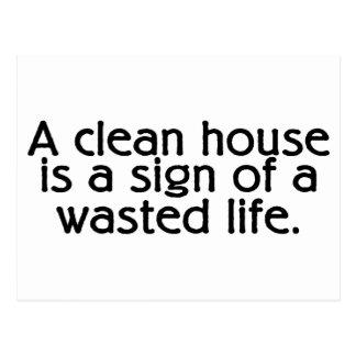 Une Chambre propre est un signe d'une vie Carte Postale