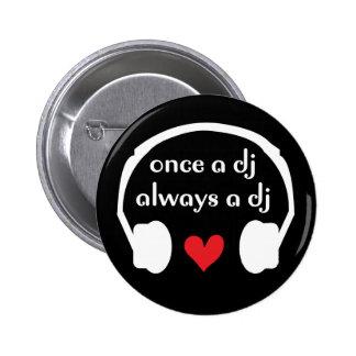 Une fois le DJ, toujours DJ Pin's Avec Agrafe