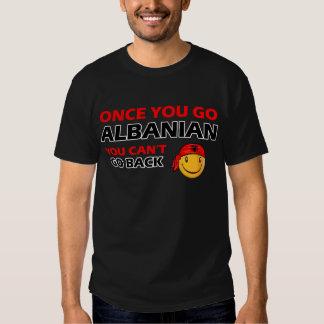 Une fois que vous allez Albanais T-shirts