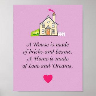 Une maison est faite d'amour et rêves poster