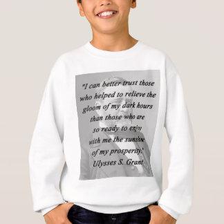 Une meilleure confiance - Ulysse S Grant Sweatshirt