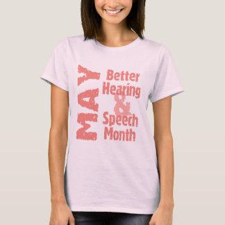 Une meilleurs audition et mois de la parole t-shirt