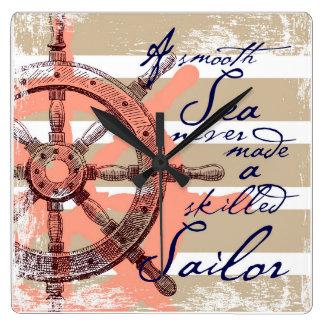 Une mer lisse n'a jamais fait un marin qualifié horloge carrée