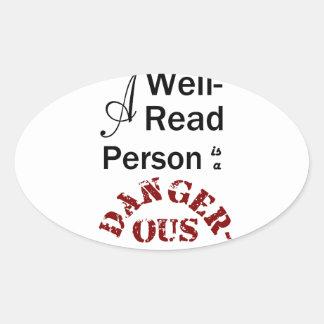 Une personne cultivée est une créature dangereuse sticker ovale