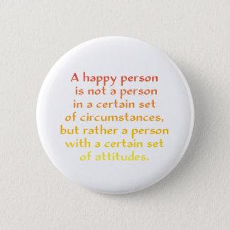 Une personne heureuse n'est pas une personne dans badges