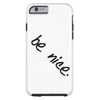 """Une pleine sélection de """"soit gentille."""" produits coque tough iPhone 6"""