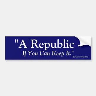 Une République si vous pouvez la garder - Benjamin Autocollant De Voiture