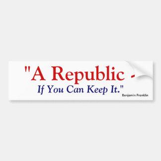 Une République si vous pouvez la garder - Benjamin Autocollant Pour Voiture