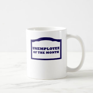 Unemployee du mois mug