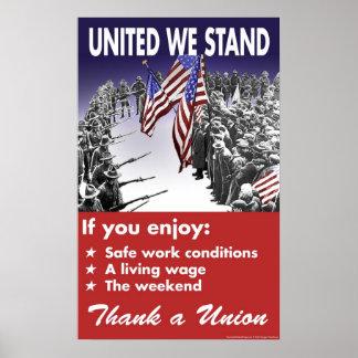 Uni nous nous tenons -- Affiche de Pro-Union Poster