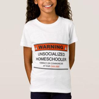unsocialized_homeschooler_lg T-Shirt