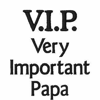 V.I.P. Papa très important