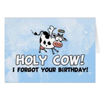 Vache sainte ! J'ai oublié votre anniversaire ! Carte De Vœux
