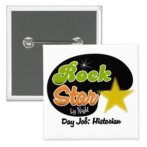 Vedette du rock par nuit - historien du travail de badge avec épingle