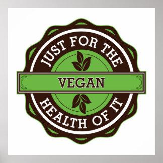 Végétalien juste pour la santé de elle affiches