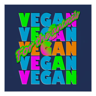 Végétalien pour l'affiche d'animaux poster