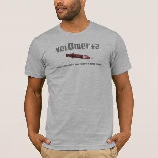 "VELOMERTA ""n'admettent jamais "" T-shirt"