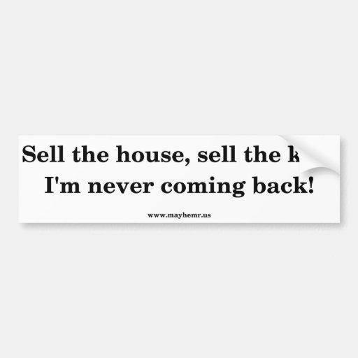 vendez la vente de maison les enfants que je ne re autocollants pour voiture
