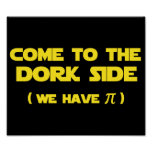 Venez au côté de Dork nous avons pi Poster