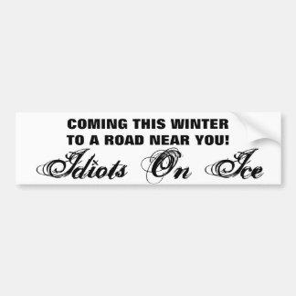 Venez cet hiver - idiots sur la glace autocollant de voiture