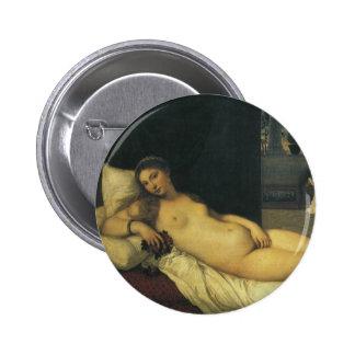 Vénus d'Urbino par Titian, art de Renaissance Badge