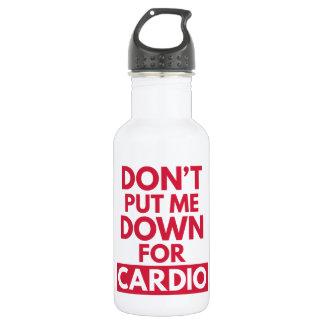 Vers le bas pour la cardio- citation drôle de bouteille d'eau en acier inoxydable