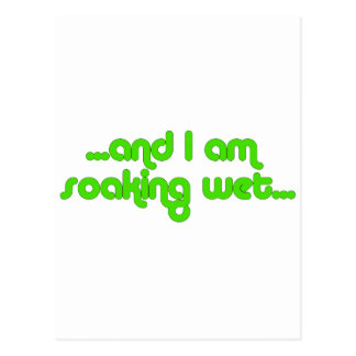 Vert humide de trempage carte postale