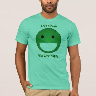 Vert vivant, et heureux vivant t-shirt