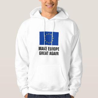 Veste À Capuche FAITES L'EUROPE que la GRANDE ENCORE UE politique