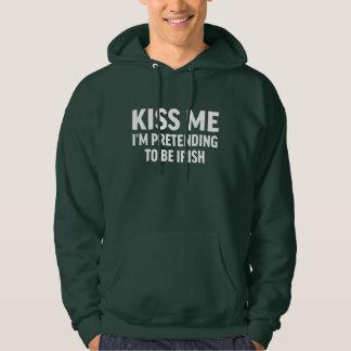 Veste À Capuche Le jour drôle de St Patricks m'embrassent