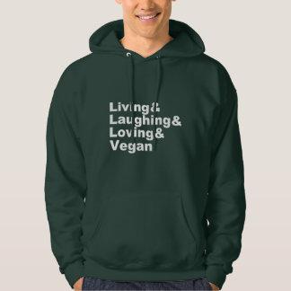 Veste À Capuche Vie et rire et aimer et végétalien (blancs)