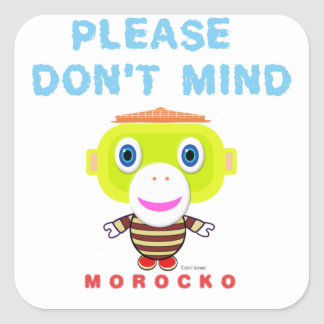 Veuillez faire pas le Singe-Morocko Esprit-Mignon Sticker Carré