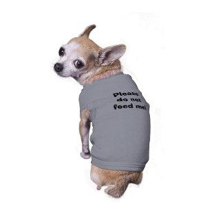 Veuillez ne pas m'alimenter ! t-shirt pour chien