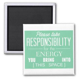 Veuillez prendre la responsabilité de l'énergie magnet carré