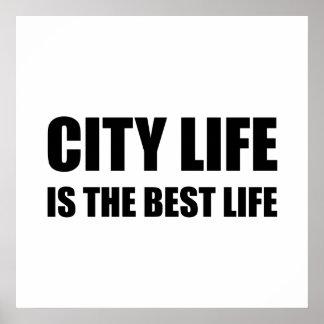 Vie de la vie de ville la meilleure poster