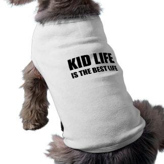 Vie de la vie d'enfant la meilleure t-shirt pour chien