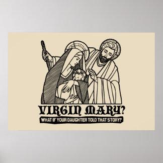 Vierge Marie ? Ce qui si votre fille racontait cet Posters