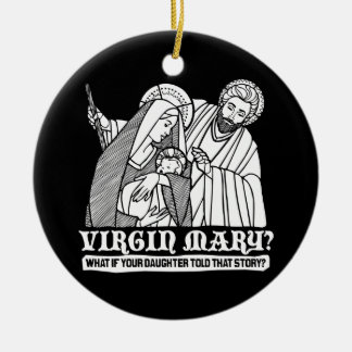 Vierge Marie ? Ce qui si votre fille racontait Décorations De Noël