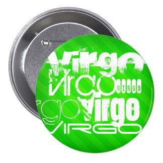 Vierge ; Rayures vertes au néon Badge Rond 7,6 Cm