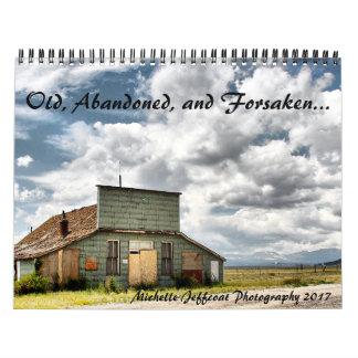 Vieux, abandonné, et abandoné calendrier