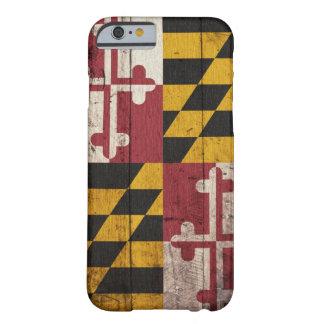 Vieux drapeau en bois du Maryland Coque iPhone 6 Barely There