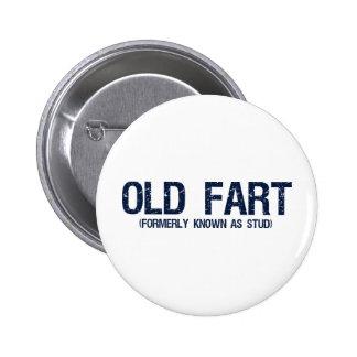 Vieux pet, autrefois connu sous le nom de goujon badge rond 5 cm