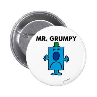 Visage de froncement de sourcils de M. Grumpy | Badges
