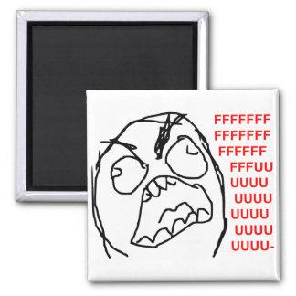 Visage fâché Meme de rage de Fuu Fuuu de type de r Magnet Carré