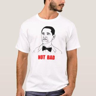 Visage non mauvais Meme de rage de Barack Obama T-shirt