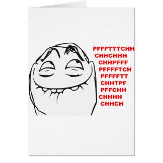 Visage riant Meme comique de rage de PFFTCH Carte De Vœux